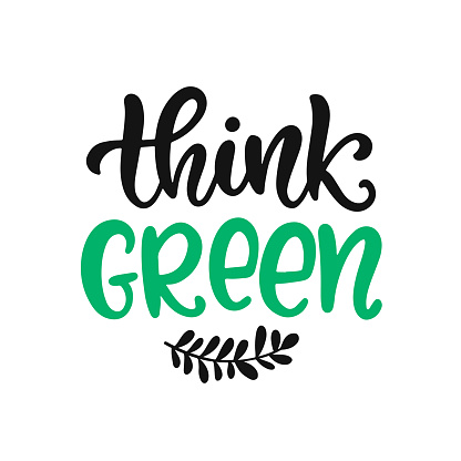 Think Green slogan. Save earth and less waste concept