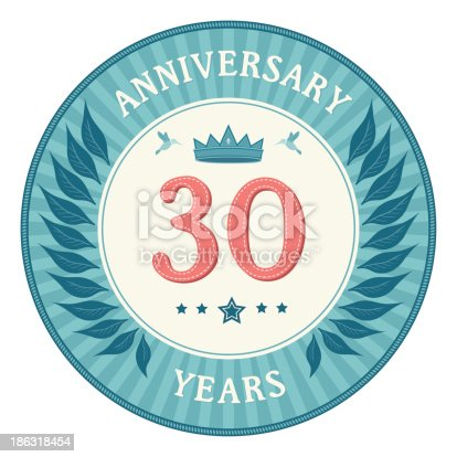 istock Thirty Years Anniversary Badge 186318454