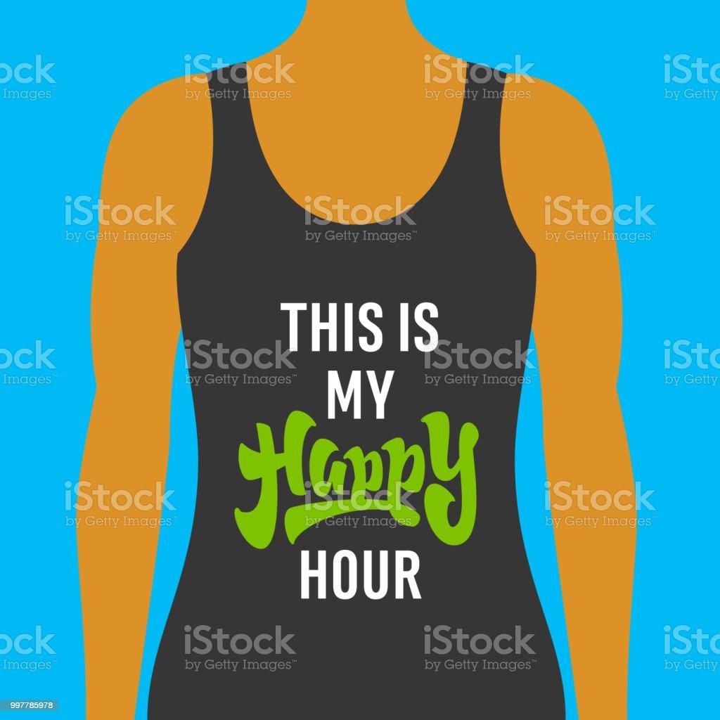 Ilustración De Esto Es Mi Happy Hour Motivacionales Fitness