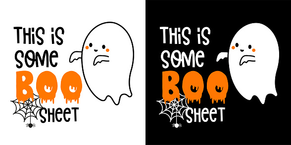 """This is some boo shit with cute ghost - Halloween hand drawn lettering quoteon t-shirt design, greeting card or poster design Background Vector Illustration.""""n"""