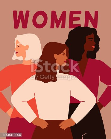 Three women of different nationalities standing together. Women's friendship, union of feminists or sisterhood. The concept of the female's empowerment movement.