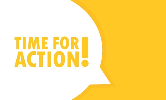 Time for action speech bubble banner. Can be used for business, marketing and advertising. Vector EPS 10. Isolated on white background.