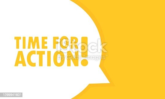 istock Time for action speech bubble banner. Can be used for business, marketing and advertising. Vector EPS 10. Isolated on white background 1299941601