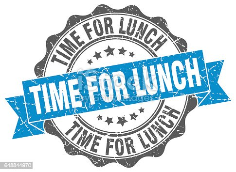 time for lunch stamp. sign. seal