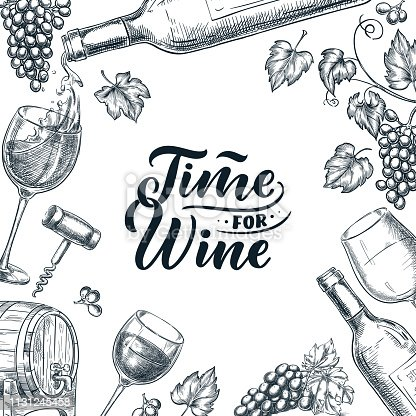 istock Time for wine frame with hand drawn calligraphy lettering. Vector sketch illustration. Poster, label or menu design. 1131245458