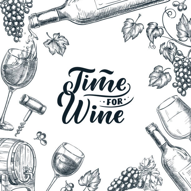 Time for wine frame with hand drawn calligraphy lettering. Vector sketch illustration. Poster, label or menu design. Time for wine frame with hand drawn calligraphy lettering. Vector sketch illustration of wine bottle, glasses, grape vine. Banner, poster, abel, menu or package design template. wine stock illustrations