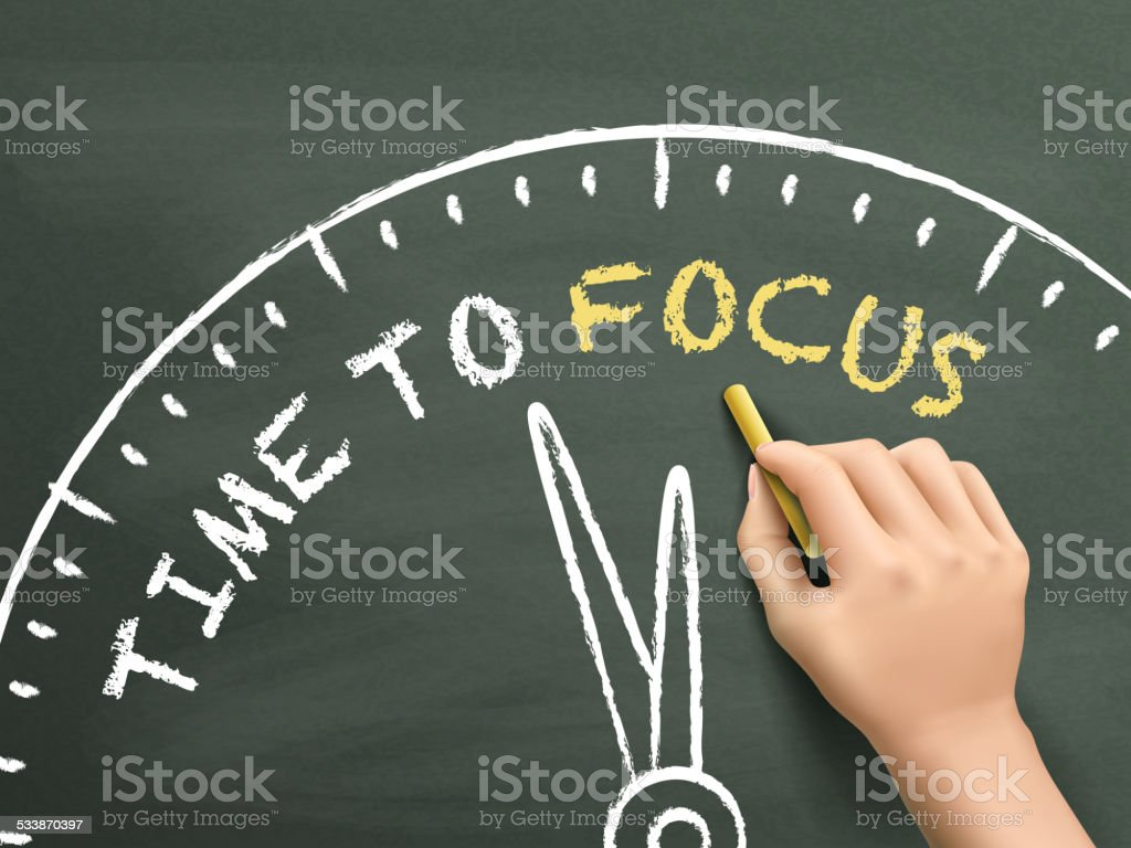 time to focus written by hand vector art illustration