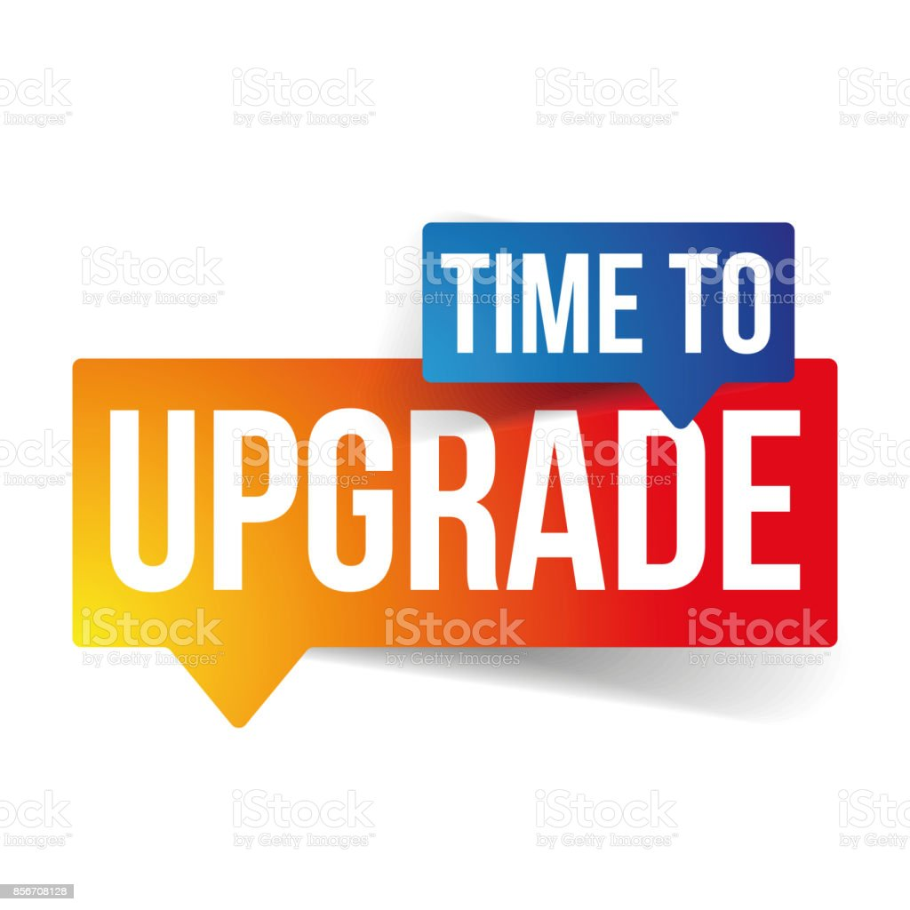 Time to Upgrade speech bubble vector art illustration