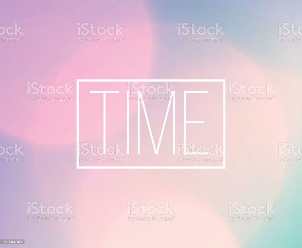 ピンぼけ光の背景を持つ時間ワード フレーム のイラスト素材 641190194