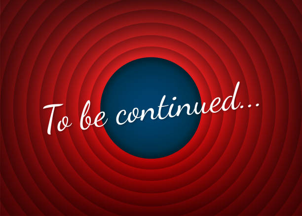 To be continued handwrite title on red round background. Old movie circle ending screen. Vector stock illustration. To be continued handwrite title on red round background. Old movie circle ending screen. Vector stock illustration continuity stock illustrations