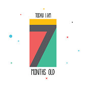 Today I am 7 months old. Baby sticker for little girls and boys. Great baby shower. Happy birth day stock illustration