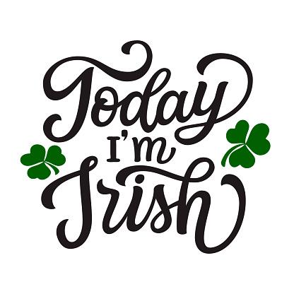 Today I'm Irish