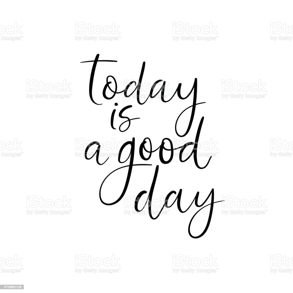 Today is a good day handwritten greeting card modern