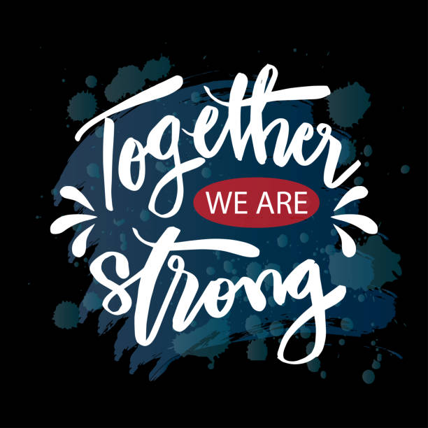 Together we are strong hand drawn lettering. Together we are strong hand drawn lettering. inspirational quotes stock illustrations