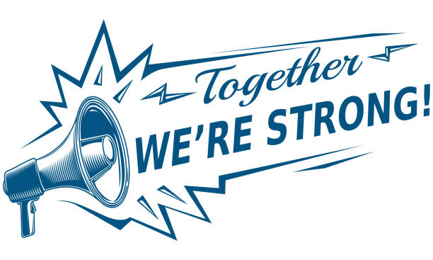 Together we're strong - motivation sign with megaphone decorative vector artwork labor union stock illustrations
