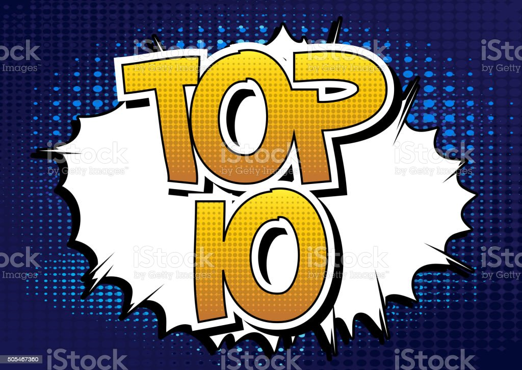 Top 10 - Comic book style word. vector art illustration