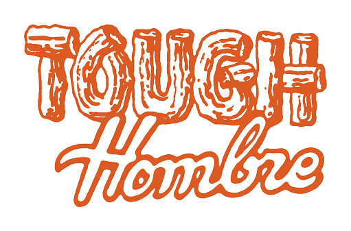 Tough Hombre