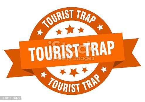 tourist trap ribbon. tourist trap round orange sign. tourist trap