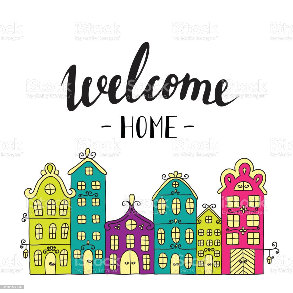 Town building. City streets with phrase welcome home. vector art illustration