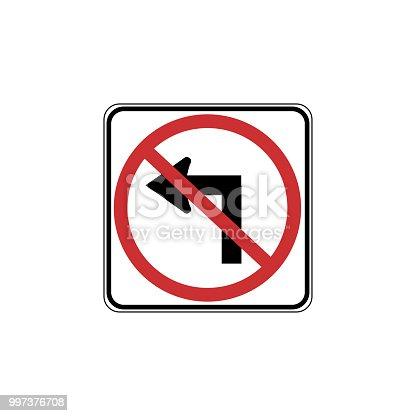 USA traffic road signs. no left turn. vector illustration