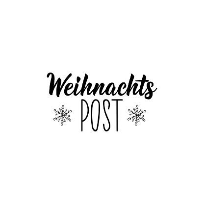 Translation from German: Christmas mail. Lettering. Ink illustration. Modern brush calligraphy.