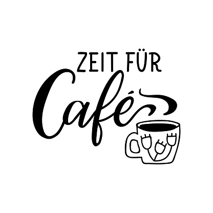 Translation from German: Coffee time. Lettering. Ink illustration. Modern brush calligraphy.