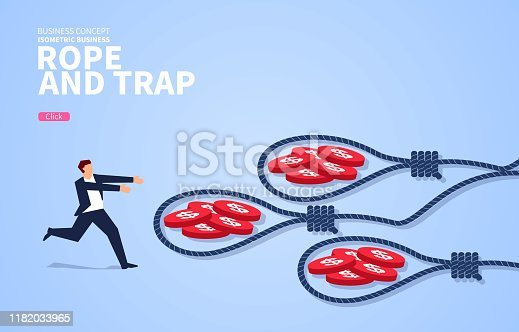 Trap and trap, businessman greedily goes to the gold coin inside the trap