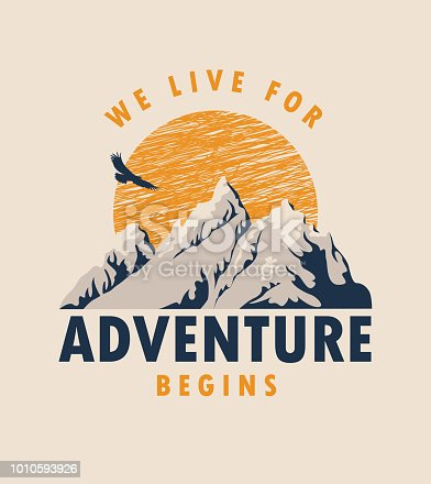 Vector travel banner with mountains, sun, flying eagle and inscriptions we live for, the adventure begins on the background of old paper in retro style
