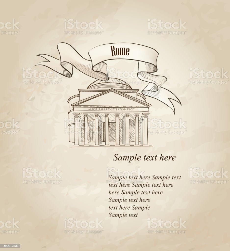 Travel Rome old paper background. Famous Italian destination Panteon vector art illustration