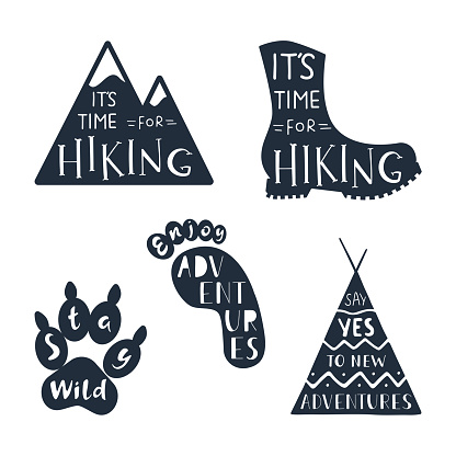 Traveling labels with hand drawn inspirational quotes. Enjoy adventures. It's time for hiking. Say yes to new adventures. Stay wild.
