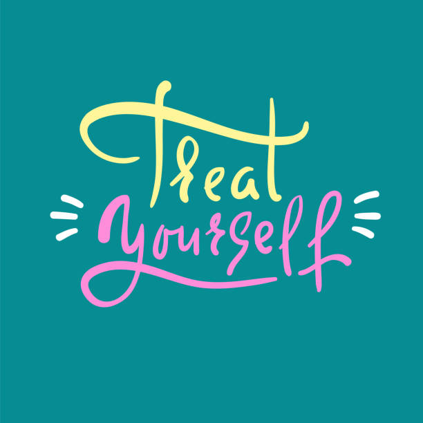 Treat yourself - inspire and motivational quote. Hand drawn beautiful lettering. Print for inspirational poster, t-shirt, bag, cups, card, flyer, sticker, badge. Elegant calligraphy sign vector art illustration