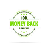 Green trendy badge (Money Back, 100% Guaranteed) with shadow, isolated on a white background. Elements for your design, with space for your text. Vector Illustration (EPS10, well layered and grouped). Easy to edit, manipulate, resize or colorize.