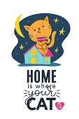 Vector poster with funny cat drinking coffee and home quote. Cartoon romantic images and trendy lettering. Flat style illustration card