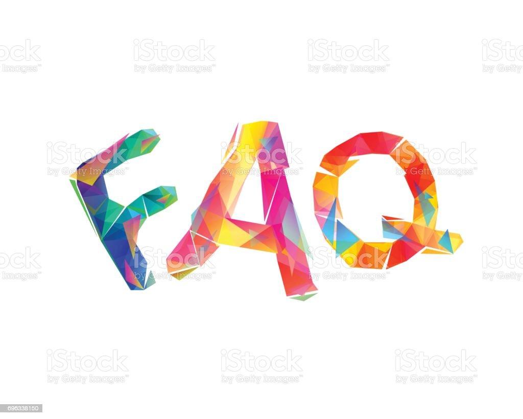 FAQ. Triangular colorful letters