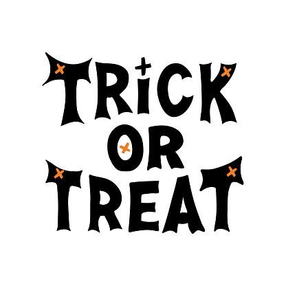 Trick or treat. Halloween quote. Cute hand drawn lettering in modern scandinavian style. Isolated on white background. Vector stock illustration.