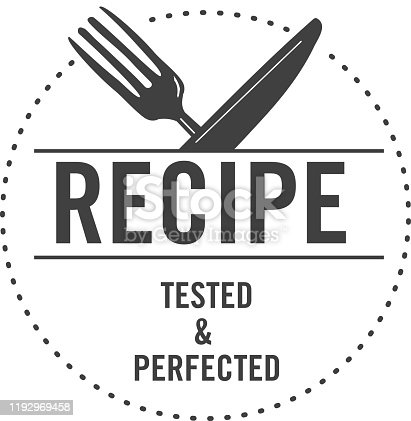 Vector illustration of a simple Tried and Tested Recipe Approved Label design with text for Test Kitchen or blog recipes. Easy to edit. EPS 10.
