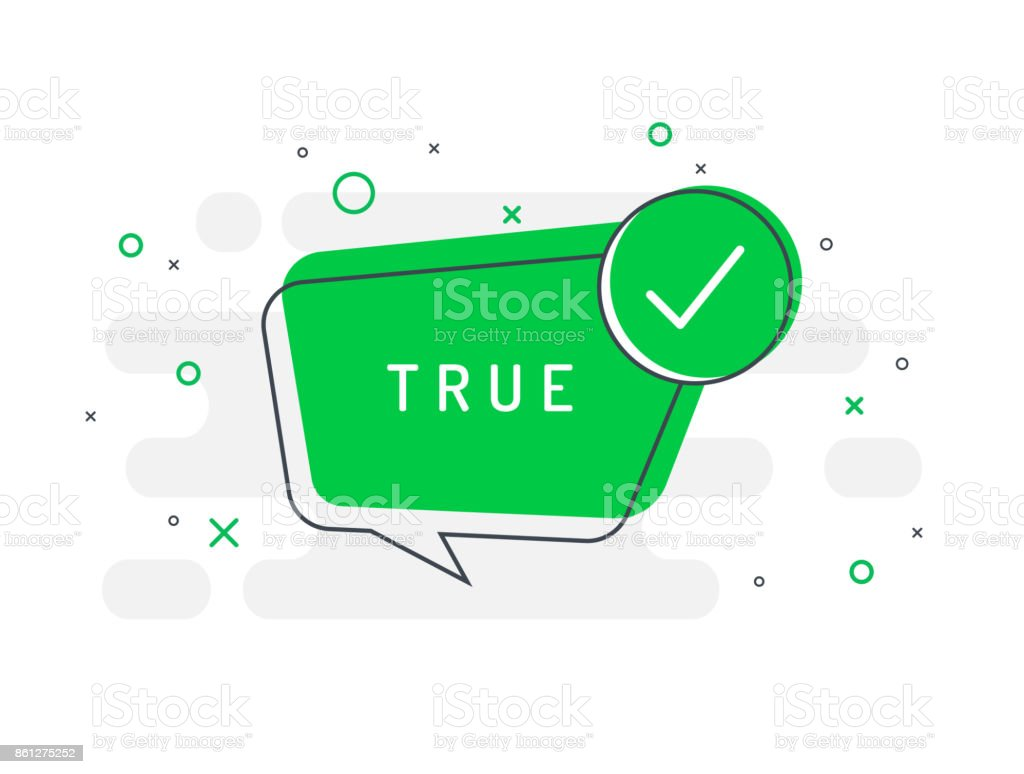 True label. Check mark icon. Trendy flat vector bubble. vector art illustration