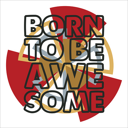 t-shirt born to be awesome, typography stamp, original t-shirt