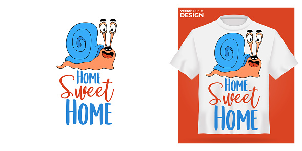 T-shirt mock up with funny smile cartoon snail print. 3d realistic shirt template. White tee mockup, front view design, Home Sweet Home slogan. Vector illustration
