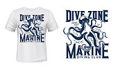 T-shirt print with octopus, mockup for scuba diving sport vector emblem. Ocean mollusc mascot and blue grunge typography on white apparel background. Sea dive club team t-shirt template with octopus