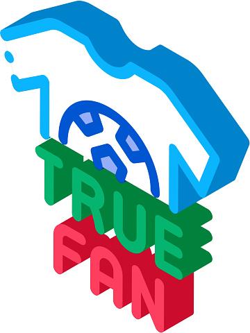 T-shirt True Fan Isometric Icon Vector Illustration