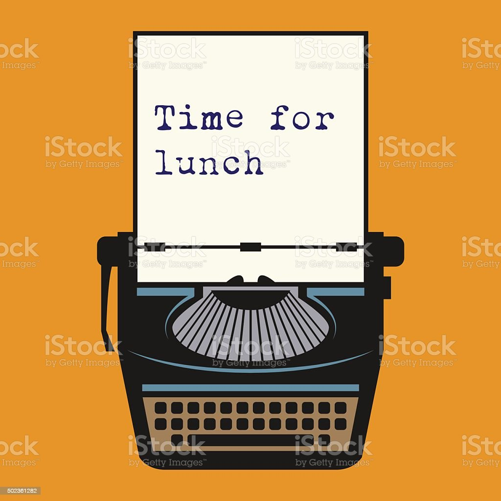 Typewriter with text Time for lunch vector art illustration