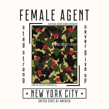 Typography for girls t-shirt with slogan - female agent and camouflage texture. New York fashion graphics with rose flower for design clothes. Vector