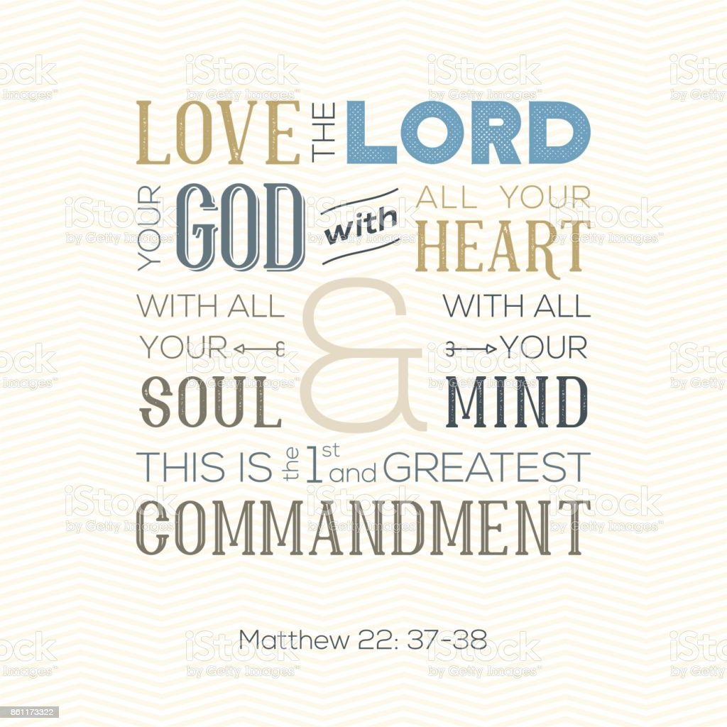 typography of bible quote for print or use as poster about  love god with all heart, soul, mind from Matthew on zigzag background vector art illustration