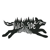Vector hand drawn style inspiration illustration with animal, mountains and pine forest. Lettering quote inside - wild side.