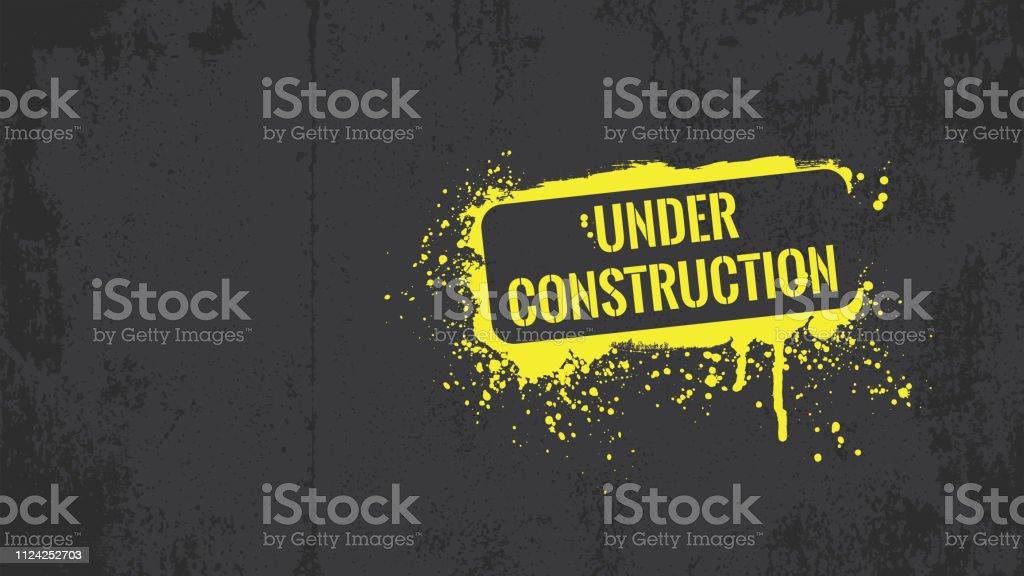 Under construction graffiti vector art illustration