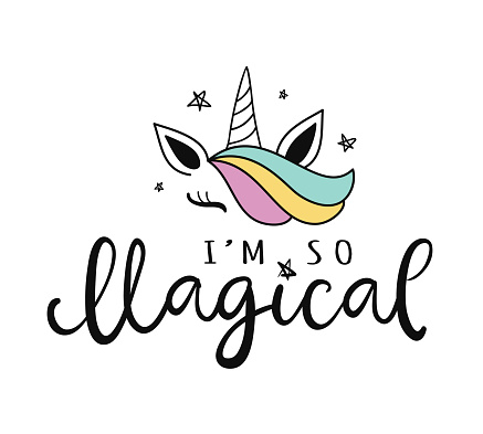 Unicorn I'm so magical. Vector cute hand lettering poster