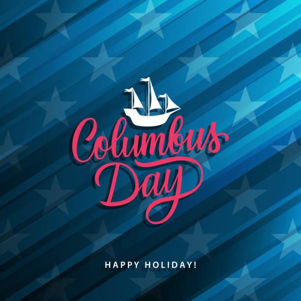 미국 콜럼버스의 날 축 하 카드 글자를 필기 하 고 콜럼버스 우주선. - columbus day stock illustrations