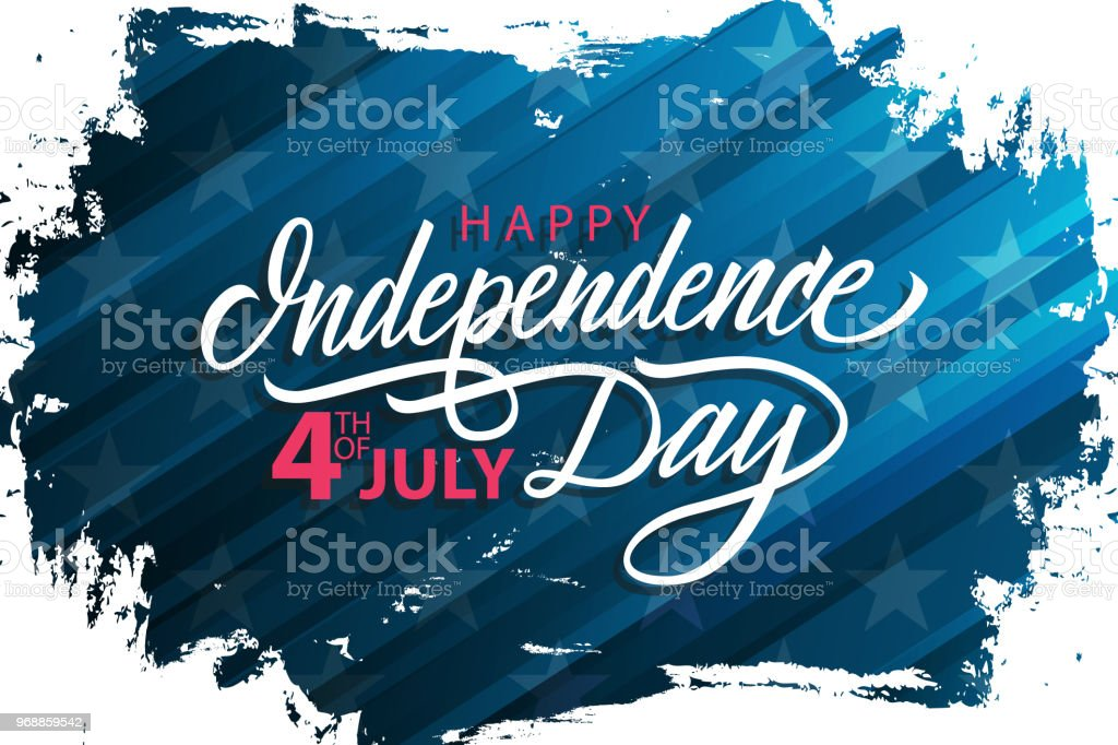 United States Happy Independence Day celebrate banner with blue brush stroke background and handwritten holiday greetings. 4th of July holiday. United States Happy Independence Day celebrate banner with blue brush stroke background and handwritten holiday greetings. 4th of July holiday vector illustration. American Culture stock vector