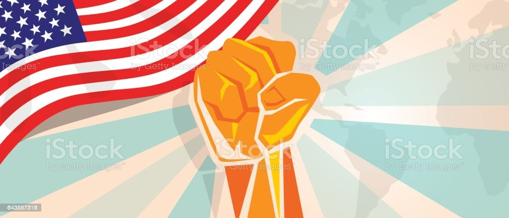 USA United States of America fight and protest independence struggle rebellion show symbolic strength with hand fist illustration and flag vector art illustration